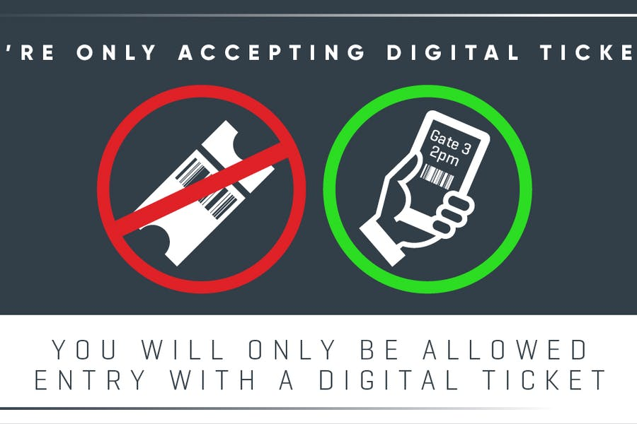 Digital tickets only
