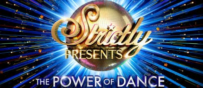 The all-new spectacular Strictly Presents: The Power of Danc