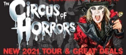Discounted tickets to The Circus Of Horrors*