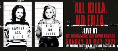 All Killa No Filla announce in person + streamed show