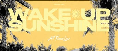 Album of the Week: All Time Low – Wake Up, Sunshine