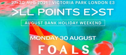 All Points East reveals August Bank Holiday Monday line-up