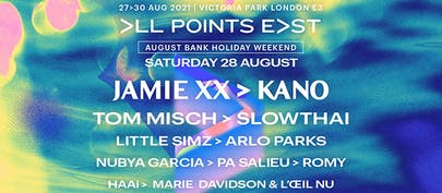 All Points East returns August Bank Holiday weekend 2021