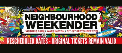Neighbourhood Weekender moves to September 2021