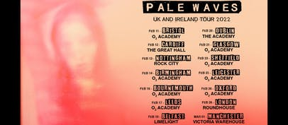 Pale Waves announce 2022 UK tour